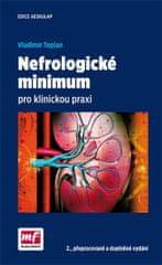Teplan Vladimír: Nefrologické minimum pro klinickou praxi