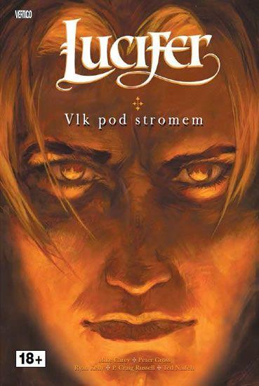 Carey Mike, Gross Peter,: Lucifer 8 - Vlk pod stromem