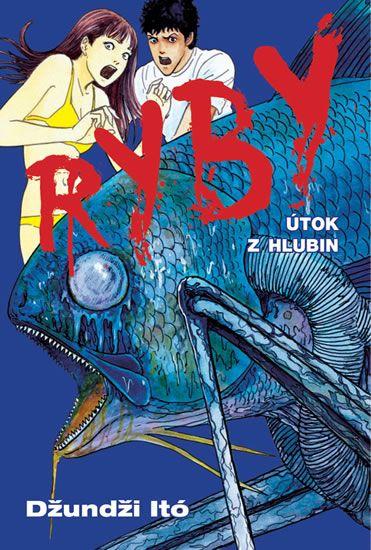 Džundži Itó: Ryby - Útok z hlubin