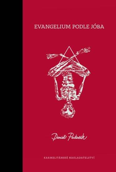 Pastirčák Daniel: Evangelium podle Jóba