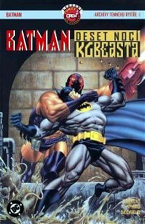 Starlin Jim, Aparo Jim: Batman - Deset nocí KGBeasta