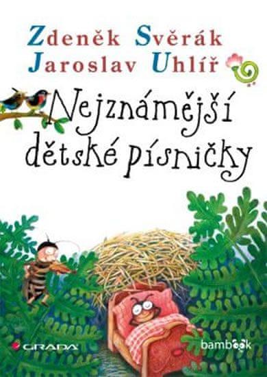 Svěrák Zdeněk, Uhlíř Jaroslav,: Nejznámější dětské písničky