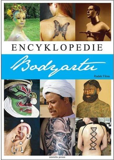 Fiksa Radek: Encyklopedie bodyartu