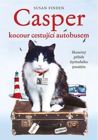 Findenová Susan: Casper, kocour cestující autobusem - Skutečný příběh čtyřnohého pasažéra