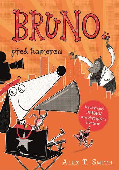 Smith Alex T.: Bruno před kamerou