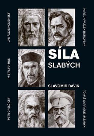 Ravik Slavomír: Síla slabých