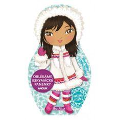 Oblékáme eskymácké panenky - Anouk