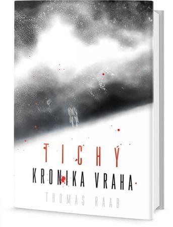 Raab Thomas: Tichý - Kronika vraha