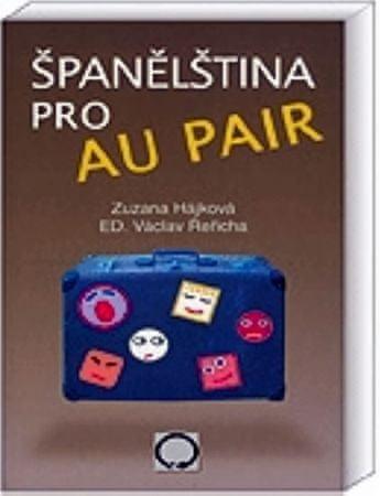 Hájková Zuzana, Řeřicha Václav: Španělština pro au pair