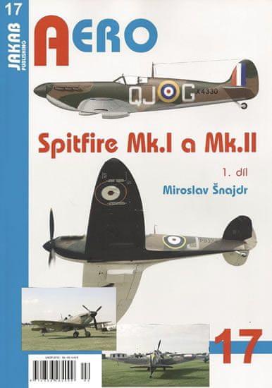 Šnajdr Miroslav: Spitfire Mk.I a Mk.II - 1.díl