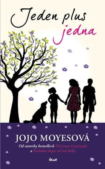 Moyesová Jojo: Jeden plus jedna
