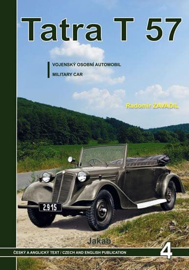 Zavadil Radomír: Tatra 57 - Vojenský osobní automobil