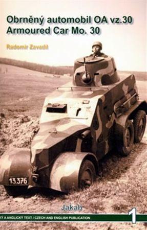 Zavadil Radomír: Obrněný automobil OA vz.30 Armoured Car Mo.30