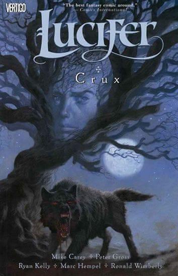 Carey Mike, Gross Peter,: Lucifer 9 - Crux