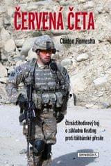 Romesha Clinton: Červená četa - Čtrnáctihodinový boj o základnu Keating proti tálibánské přesile
