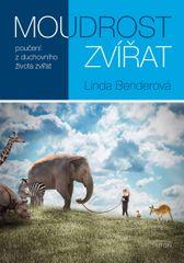 Bender Linda: Moudrost zvířat: poučení z duchovního života zvířa