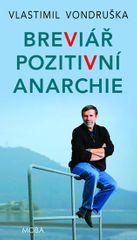 Vondruška Vlastimil: Breviář pozitivní anarchie