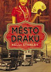 Stanley Kelli: Město draků