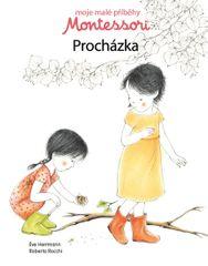 Herrmann Éve, Rocchi Roberta,: Moje malé příběhy Montessori - Procházka