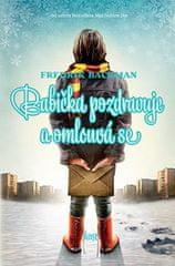 Backman Fredrik: Babička pozdravuje a omlouvá se
