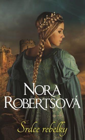 Robertsová Nora: Srdce rebelky