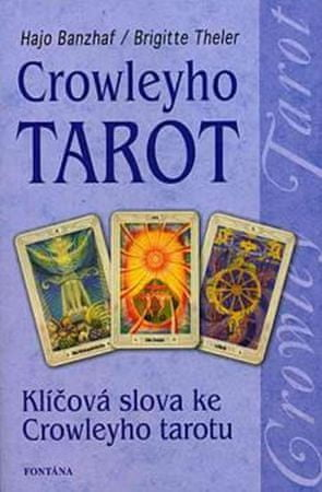 Banzhaf Hajo: Crowleyho tarot