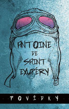 de Saint-Exupéry Antoine: Povídky