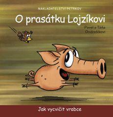 Ondrašíkovi Pavel a Táňa: O prasátku Lojzíkovi - Jak vycvičit vrabce (22x22 cm)