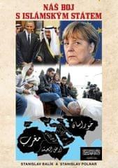 Balík Stanislav, Polnar Stanislav,: Náš boj s Islámským státem