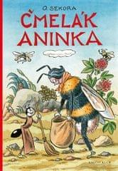Sekora Ondřej: Čmelák Aninka