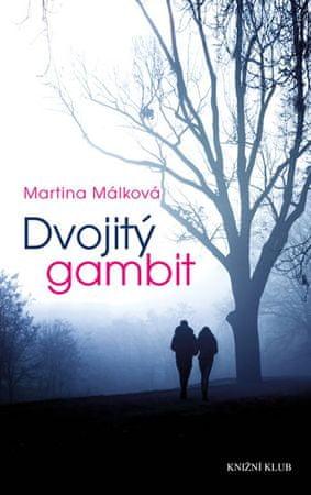 Málková Martina: Dvojitý gambit