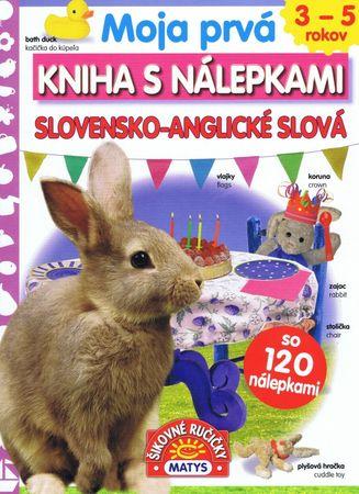 autor neuvedený: Moja prvá kniha s nálepkami - Slovensko-anglické slová