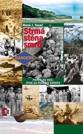 Tesař René J.: Strmá stěna smrti - Pointe du Hoc: Útok na pevnost Evropa