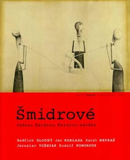 kolektiv autorů: Šmidrové