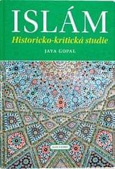 Gopal Jaya: Islám - Historicko-kritická studie