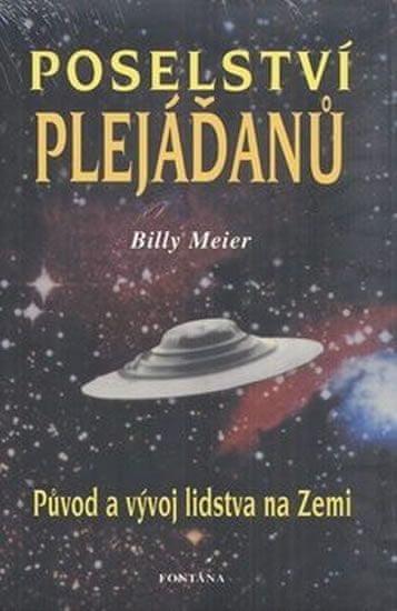 Meier Billy: Poselství Plejáďanů - Původ a vývoj lidstva na Zemi