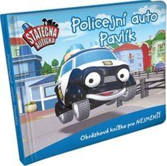 Ferner Elin: Policejní auto Pavlík - leporelo kniha Statečná autíčka
