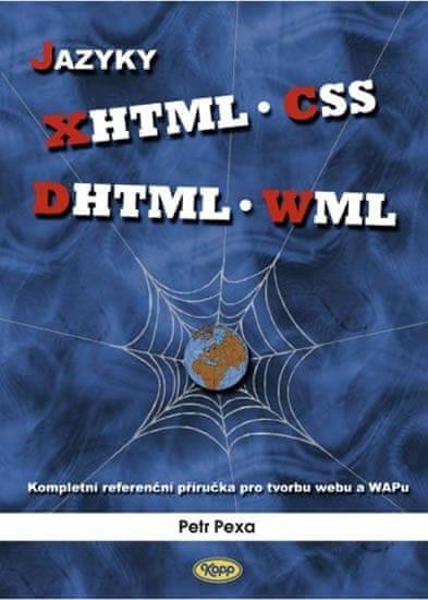 Pexa Petr: Jazyky XHTML, CSS, DHTML, WML