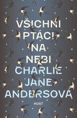Andersová Charlie Jane: Všichni ptáci na nebi