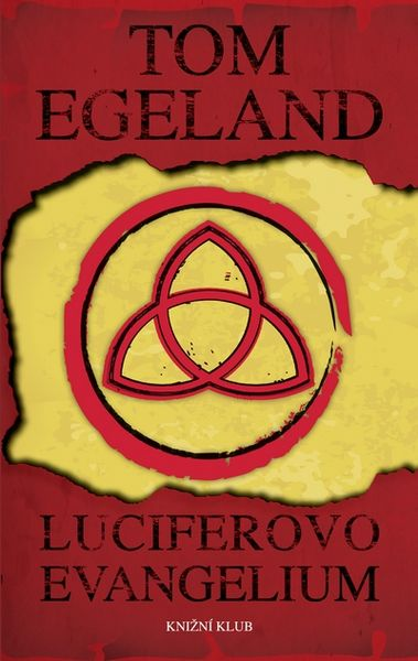 Egeland Tom: Luciferovo evangelium
