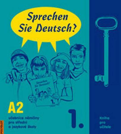 Dusilová Doris: Sprechen Sie Deutsch - 1 kniha pro učitele