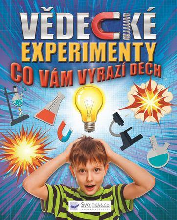 Vědecké experimenty co vám vyrazí dech