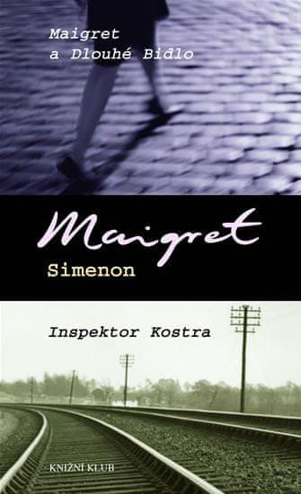 Simenon Georges: Maigret a Dlouhé Bidlo, Inspektor Kostra