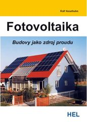 Haselhuhn Ralf: Fotovoltaika - Budovy jako zdroj proudu