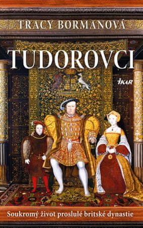 Bormanová Tracy: Tudorovci