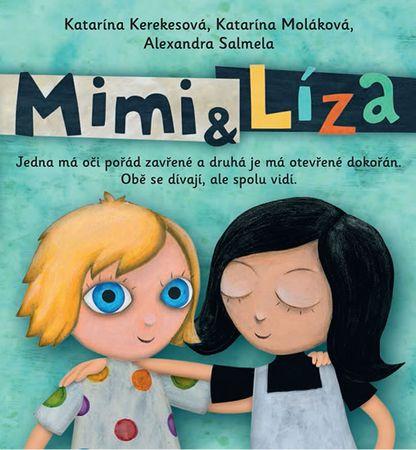 Kerekesová Katarína: Mimi a Líza