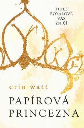 Watt Erin: Papírová princezna