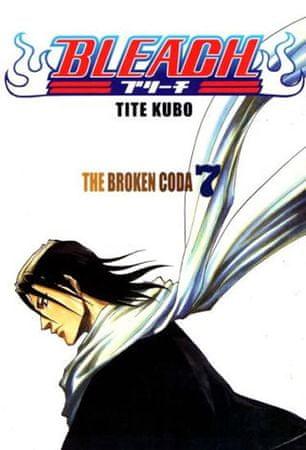 Kubo Tite: Bleach 7: The Broken Coda