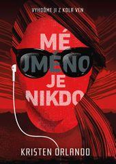 Orlando Kristen: Mé jméno je Nikdo