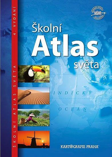 Školní atlas světa (pro 2. stupeň ZŠ a střední školy)